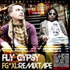 FGXL Remixtape - Fly Gypsy