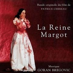 La Reine Margot OST