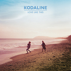 Love Like This - EP - Kodaline