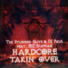 Hardcore Takin' Over - DJ Paul