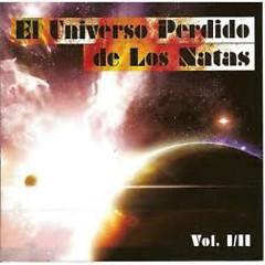 El Universo Perdido (CD1) - Los Natas