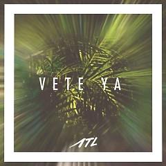 Vete Ya (Single)