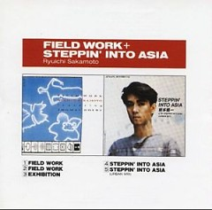 Field Work + Steppin' Into Asia
