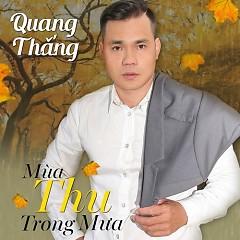 Mùa Thu Trong Mưa - Quang Thắng
