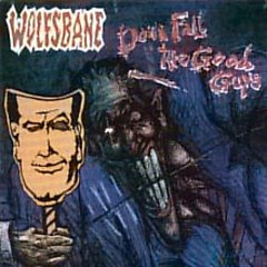 Down Fall The Good Guys (Japanese Edition) - Wolfsbane