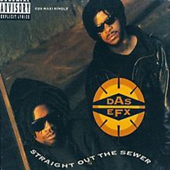Straight Out The Sewer (Maxi CD Single) - Das EFX