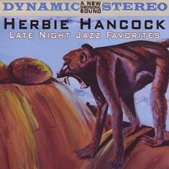 Late Nate Jazz Favorites - Herbie Hancock
