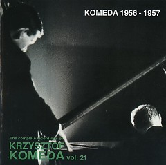 The Complete Recordings Of Krzysztof Komeda Vol. 21