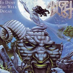 To Dust You Will Decay - Angel Dust