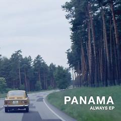 Always - EP - Panama
