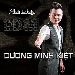 Nonstop EDM (Single) - Dương Minh Kiệt