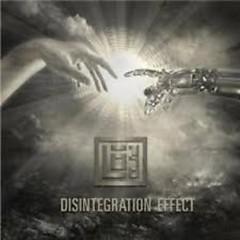 Disintegration Effect - Lo-Pro