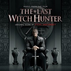 The Last Witch Hunter OST - Steve Jablonsky