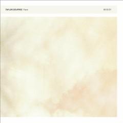 Faint (Deluxe Editon) - CD2 - Taylor Deupree