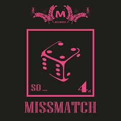 So… - MissMatch
