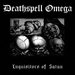 Inquisitors Of Satan - Deathspell Omega