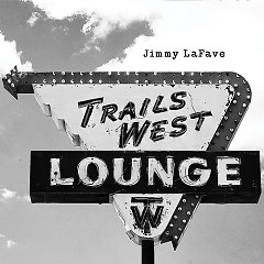 Trail Four - Jimmy LaFave