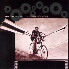 This Is It_ The Best Of Faith No More