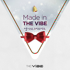 You're My Christmas (Made in THE VIBE)  - Vibe,MIIII,Shin Yong Jae,Ben,Im Se Joon
