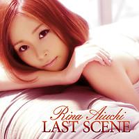Last Scene - Rina Aiuchi