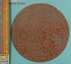 Made in the Dark (Japan Version)