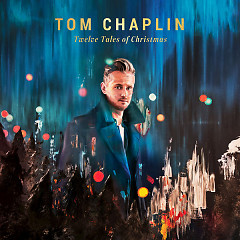 Twelve Tales Of Christmas - Tom Chaplin