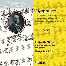 The Romantic Piano Concerto, Vol. 30 – Lyapunov - Hamish Milne,BBC Scottish Symphony Orchestra,Martyn Brabbins