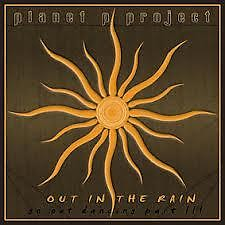 Out In The Rain ( Go Out Dancing III ) - Planet P Project
