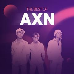 Những Bài Hát Hay Nhất  Của AXN - AXN