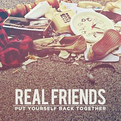 Put Yourself Back Together - Real Friends