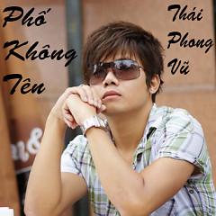 Phố Không Tên - Thái Phong Vũ