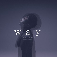 Way (Single) - Traila $ong