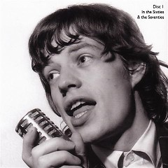 In The Sixties & The Seventies (CD2) - Mick Jagger