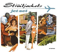 Jet Set - Los Straitjacket