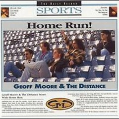 Home Run - Geoff Moore
