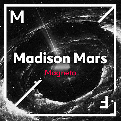 Magneto (Single) - Madison Mars