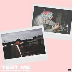 Test Me (Jacob Hoskins Remix)