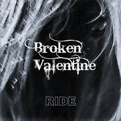 Ride - Broken Valentine