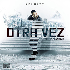 Otra Vez (Single) - Kelmitt, Bad Bunny, Darell