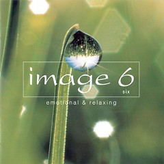 Live Image 6 - Emotional & Relaxing CD1
