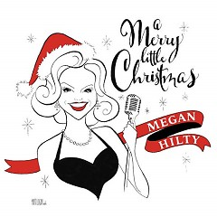 A Merry Little Christmas - Megan Hilty