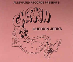 The Gherkin Jerks Compilation