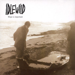 Hope Is Important - Idlewild