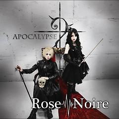 Apocalypse - Rose Noire