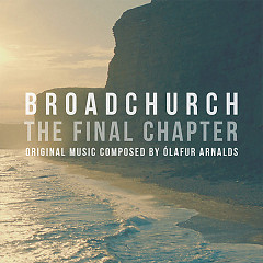 Broadchurch – The Final Chapter - Olafur Arnalds