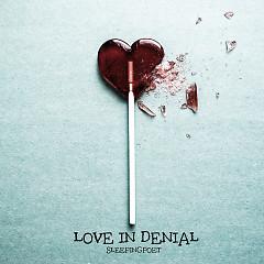 Love In Denial (Single)