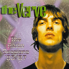 Radio Sessions 93-97 - The Verve
