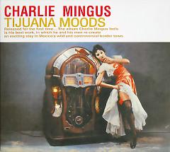 Tijuana Moods (The Complete Edition) (CD1)