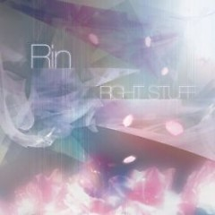 Rin - RIGHT STUFF