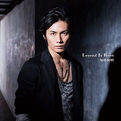 Legend Is Born - Kazuki Kato